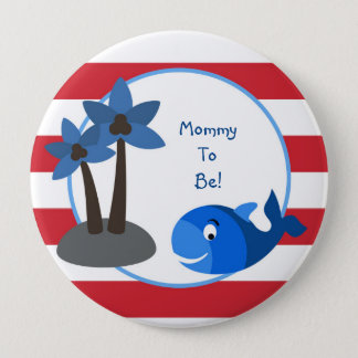 Ocean Sea Whale Fish Personalized Mommy to Be Button