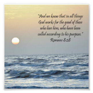 Ocean Sunrise Romans 8:28 Scripture Print Photo Art
