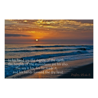 Ocean Sunset Psalm 95:4-5 Posters