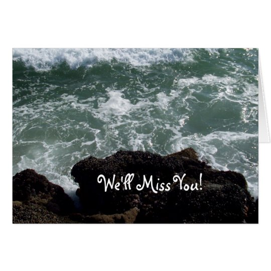 Ocean Wave We'll Miss You Card