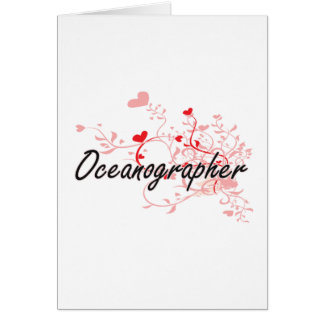 Oceanographer Artistic Job Design with Hearts Greeting Card