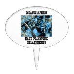 Oceanographers Have Planktonic Relationships Cake Topper