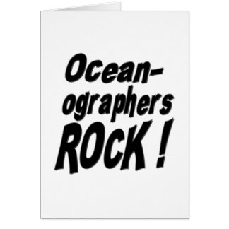 Oceanographers Rock! Greeting Card