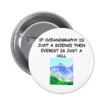 OCEANOGRAPHY gifts t-shirts 2 Inch Round Button