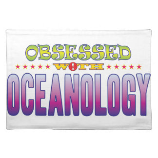 Oceanology 2 Obsessed Cloth Placemat