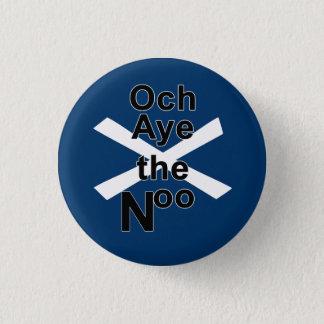 Och Aye the Noo Pinback Button