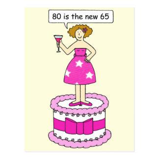 Ochenta es el nuevo cumpleaños de sesenta y cinco tarjeta postal