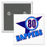 Ochenta sucede los 80.os regalos de cumpleaños pin