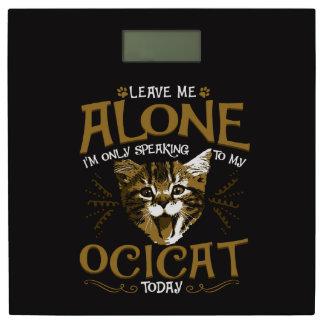 Ocicat Cat Quotes Bathroom Scale