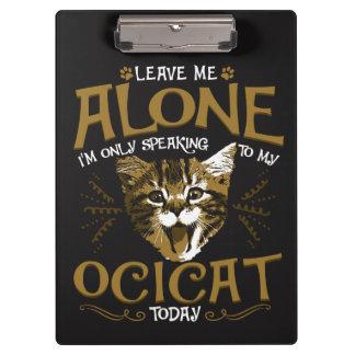 Ocicat Cat Quotes Clipboard