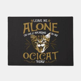 Ocicat Cat Quotes Doormat