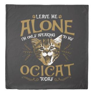 Ocicat Cat Quotes Duvet Cover