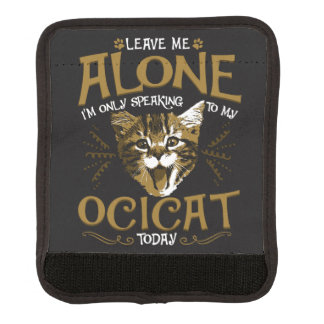 Ocicat Cat Quotes Luggage Handle Wrap