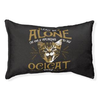 Ocicat Cat Quotes Pet Bed