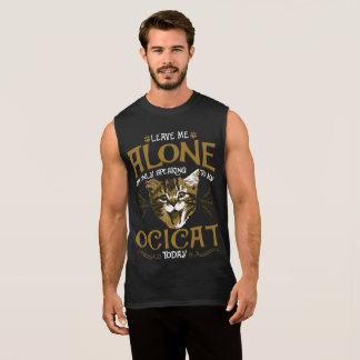 Ocicat Cat Quotes Sleeveless Shirt