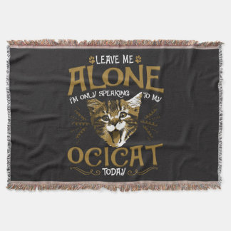 Ocicat Cat Quotes Throw