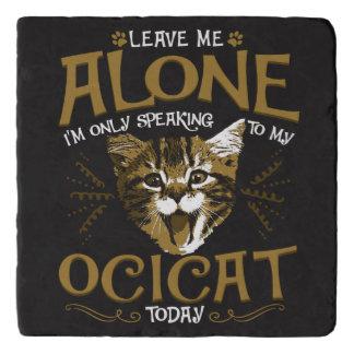 Ocicat Cat Quotes Trivet