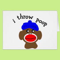 """ock Monkey """"I THROW POOP"""" Card"""