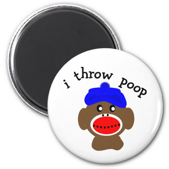 "ock Monkey ""I THROW POOP"" Magnet"