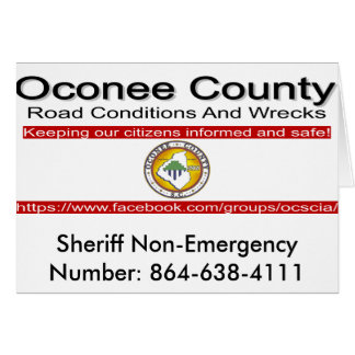 Oconee County Road Conditions and Wrecks Novelties Card