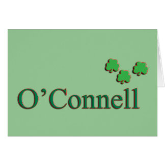 O'Connell Family Greeting Card