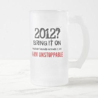 October 21, 2011 I Am Unstoppable Coffee Mug