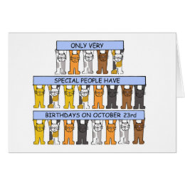 October 23rd Birthdays celebrated by Cats. Card