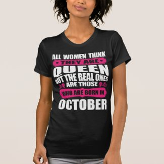 October Birthday Woman T-Shirt
