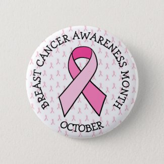 October is Breast Cancer Awareness Month Button