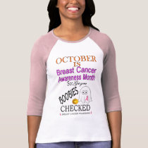 October is Breast Cancer Awareness Month T Shirt