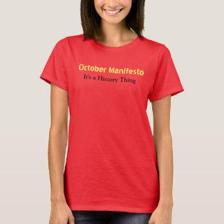 October Manifesto shirt