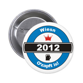 Octoberfest 2012 Octoberfests ozapft is.png 2 Inch Round Button