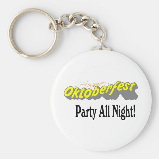 Octoberfest Party All Night! Key Chains