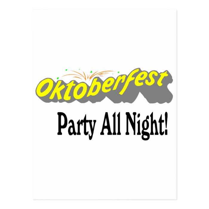 Octoberfest Party All Night! Postcard