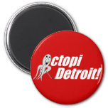 Octopi Detroit! - Hockey Magnet