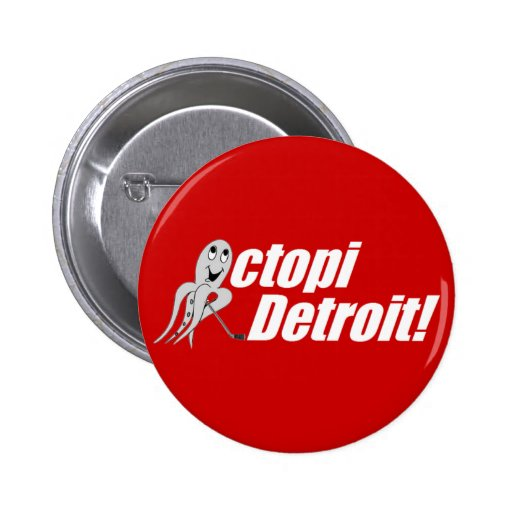 Octopi Detroit! - Hockey Pinback Buttons