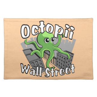 Octopii Wall Street - Occupy Wall St! Cloth Placemat