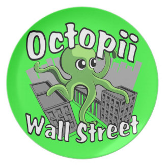 Octopii Wall Street - Occupy Wall St! Dinner Plate