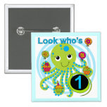 Octopus 1st Birthday T-shirts and Gifts Pinback Buttons