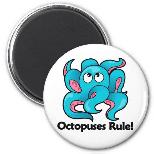 Octopuses Rule! Refrigerator Magnet