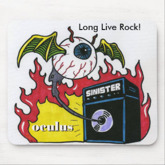 Oculus Sinister, Long Live Rock! Mouse Pad