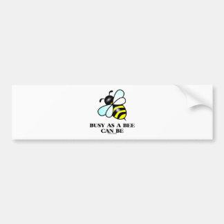 Ocupado como abeja puede ser (el decir de la abeja pegatina para auto