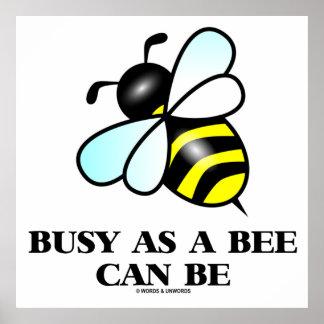 Ocupado como abeja puede ser (el dibujo de la abej póster