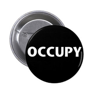Ocupe (blanco en negro) pin redondo 5 cm