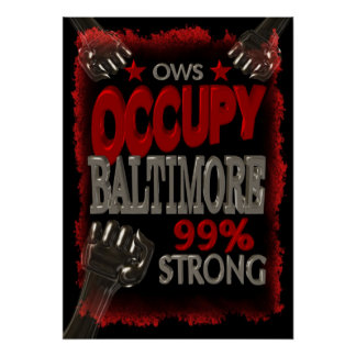 Ocupe el poster fuerte de la protesta 99 de Baltim