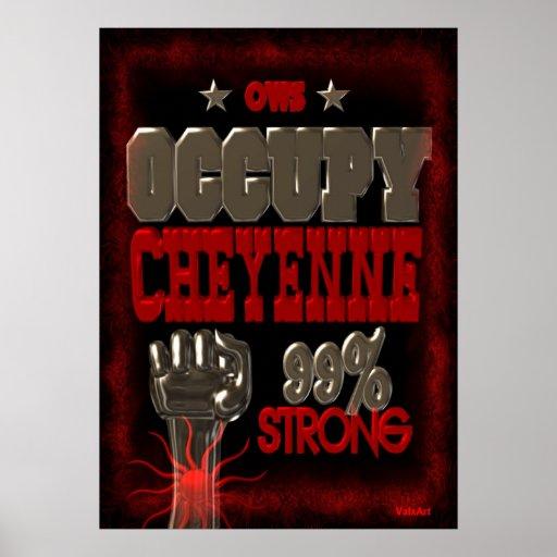 Ocupe el poster fuerte de la protesta 99 de Cheyen