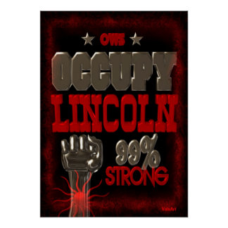 Ocupe el poster fuerte de la protesta 99 de Lincol