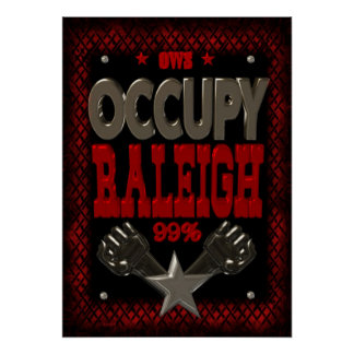 Ocupe el poster fuerte de la protesta 99 de Raleig