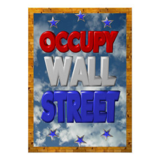 Ocupe la muestra 16x22.4 de la protesta del wallst poster