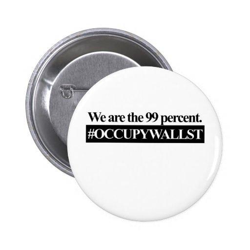 Ocupe Wall Street, nosotros son el 99 por ciento Pin
